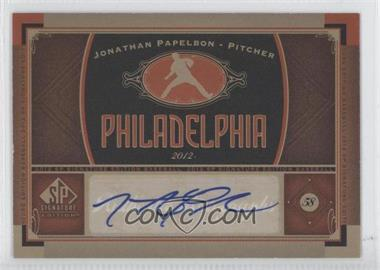 2012 SP Signature Collection [Autographed] #PHI 10 - Jonathan Papelbon