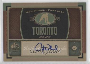 2012 SP Signature Collection [Autographed] #TOR 1 - John Olerud