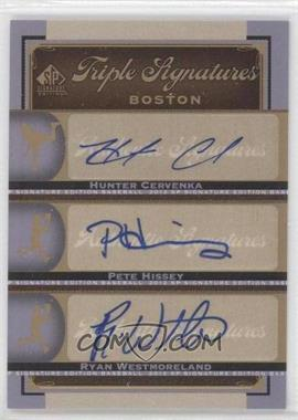 2012 SP Signature Edition [???] #BOS36 - Hunter Cervenka, Pete Hissey, Ryan Westmoreland