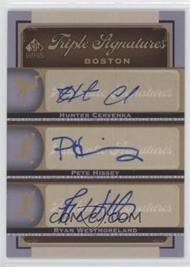 2012 SP Signature Edition [???] #BOS36 - Hunter Cervenka, Pete Hissey, Ryan Westmoreland