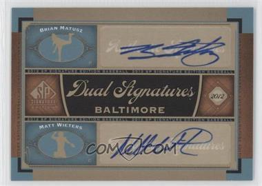 2012 SP Signature Edition Dual Signatures #BAL13 - Brian Matusz, Matt Wieters