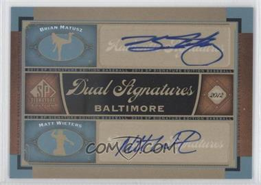 2012 SP Signature Edition Dual Signatures #BAL13 - Brian Matusz, Matt Wieters