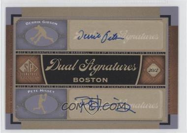 2012 SP Signature Edition Dual Signatures #BOS32 - Pete Hissey, Derrik Gibson