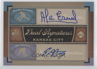 2012 SP Signature Edition Dual Signatures #KC14 - Alcides Escobar, Eric Hosmer