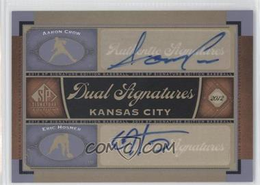 2012 SP Signature Edition Dual Signatures #KC15 - Aaron Crow, Eric Hosmer