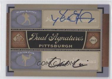 2012 SP Signature Edition Dual Signatures #PIT12 - Pedro Alvarez, Colton Cain