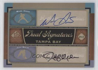 2012 SP Signature Edition Dual Signatures #TB15 - Wade Davis, Jeff Malm