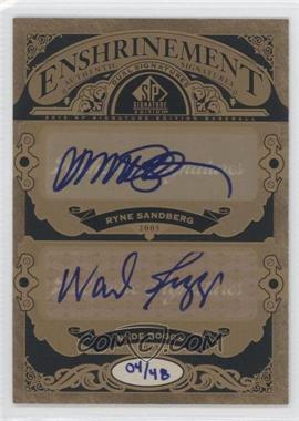 2012 SP Signature Edition Enshrinement Dual Signatures #E2-'05 - Ryne Sandberg, Wade Boggs /48