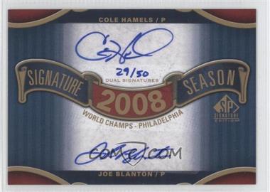 2012 SP Signature Edition Signature Season Dual Autograph #SS2-08WS - Cole Hamels, Joe Blanton