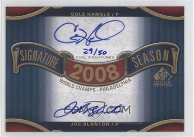 2012 SP Signature Edition Signature Season Dual Signatures #SS2-08WS - Cole Hamels, Joe Blanton