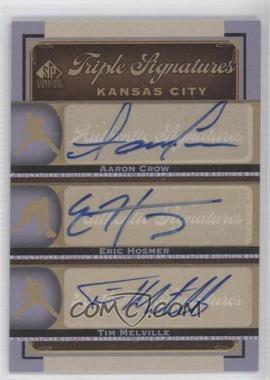 2012 SP Signature Edition Triple Signatures #KC17 - Aaron Crow, Eric Hosmer, Tim Melville