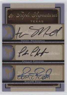 2012 SP Signature Edition Triple Signatures #TEX12 - Phillip Pfeifer, Tommy Mendonca, Robbie Ross
