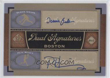 2012 SP Signature Edition #BOS32 - Derrick Gibson, Pete Hissey