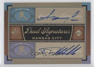 2012 SP Signature Edition #KC16 - Aaron Crow, Tim Melville