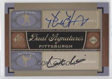 2012 SP Signature Edition #PIT12 - Pedro Alvarez, Colton Cain