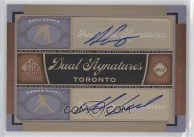 2012 SP Signature Edition #TOR12 - David Cooper, Andrew Liebel