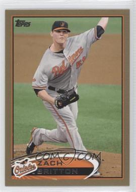 2012 Topps - [Base] - Gold #599 - Zach Britton /2012
