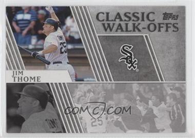2012 Topps - Classic Walk-Offs #CW-10 - Jim Thome