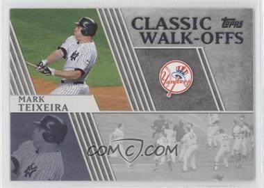 2012 Topps - Classic Walk-Offs #CW-6 - Mark Teixeira