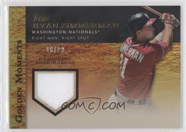 2012 Topps - Golden Moments Game-Used Memorabilia - Gold #GMR-RZ - Ryan Zimmerman /99