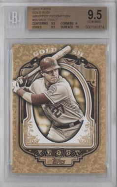2012 Topps - Wrapper Redemption Gold Rush #89 - Mike Trout [BGS9.5]