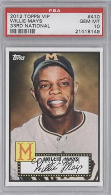 2012 Topps '52 Retro VIP - National Convention [Base] #410 - Willie Mays [PSA10]