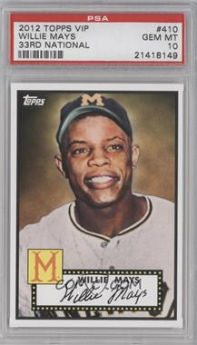 2012 Topps '52 Retro VIP National Convention [Base] #410 - Willie Mays [PSA 10]