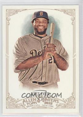 2012 Topps Allen & Ginter's - [Base] #338 - Prince Fielder