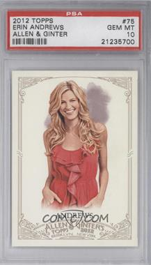 2012 Topps Allen & Ginter's - [Base] #75 - Erin Andrews [PSA 10]