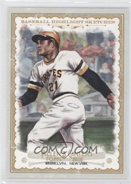 2012 Topps Allen & Ginter's - Baseball Highlight Sketches #BH-24 - Roberto Clemente