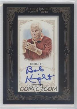 2012 Topps Allen & Ginter's - Framed Mini Autographs #AGA-BKN - Bob Knight