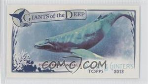 2012 Topps Allen & Ginter's - Giants of the Deep Minis #GD-1 - Humpback Whale