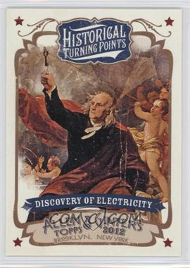 2012 Topps Allen & Ginter's - Historical Turning Points #HTP10 - Discovery of Electricity
