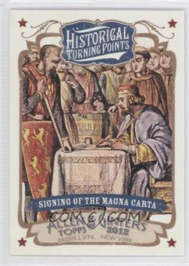2012 Topps Allen & Ginter's - Historical Turning Points #HTP11 - Signing of the Magna Carta