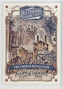 2012 Topps Allen & Ginter's - Historical Turning Points #HTP16 - The French Revolution
