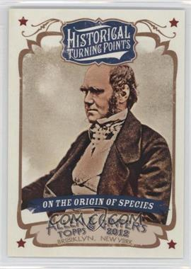 2012 Topps Allen & Ginter's - Historical Turning Points #HTP18 - On the Origin of Species