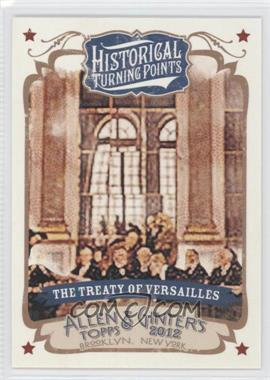 2012 Topps Allen & Ginter's - Historical Turning Points #HTP6 - The Treaty of Versailles