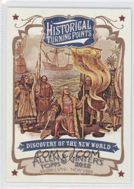 2012 Topps Allen & Ginter's - Historical Turning Points #HTP9 - Discovery of the New World
