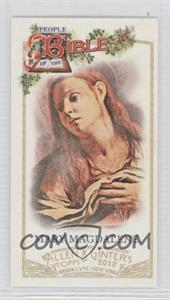 2012 Topps Allen & Ginter's - People of the Bible Minis #PB-7 - Mary Magdalene