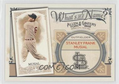 2012 Topps Allen & Ginter's - What's in a Name? #WIN18 - Stan Musial