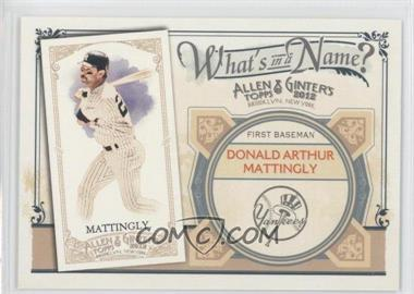 2012 Topps Allen & Ginter's - What's in a Name? #WIN45 - Don Mattingly