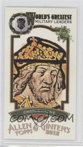 2012 Topps Allen & Ginter's - World's Greatest Military Leaders Minis #ML-12 - Charlemagne