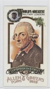 2012 Topps Allen & Ginter's - World's Greatest Military Leaders Minis #ML-16 - Frederick the Great