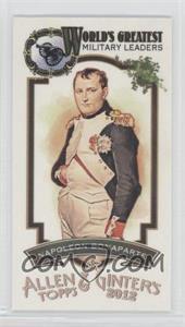 2012 Topps Allen & Ginter's - World's Greatest Military Leaders Minis #ML-7 - Napoleon Bonaparte