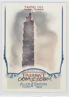 2012 Topps Allen & Ginter's - World's Tallest Buildings #WTB2 - Taipei 101