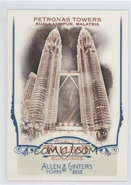 2012 Topps Allen & Ginter's - World's Tallest Buildings #WTB3 - Petronas Towers