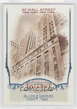 2012 Topps Allen & Ginter's - World's Tallest Buildings #WTB8 - 40 Wall Street