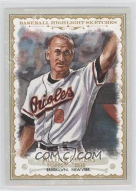 2012 Topps Allen & Ginter's Baseball Highlight Sketches #BH-17 - Cal Ripken Jr.