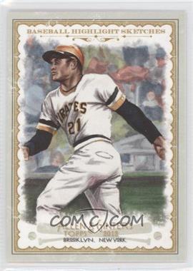 2012 Topps Allen & Ginter's Baseball Highlight Sketches #BH-24 - Roberto Clemente