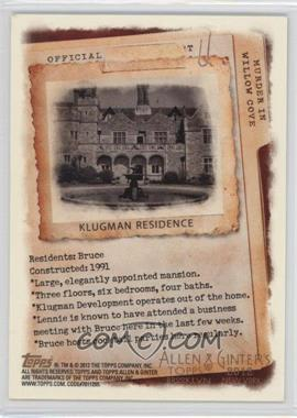 2012 Topps Allen & Ginter's Code Cards #N/A - Klugman Residence